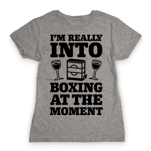 I'm Really Into Boxing At The Moment (Wine) Womens T-Shirt