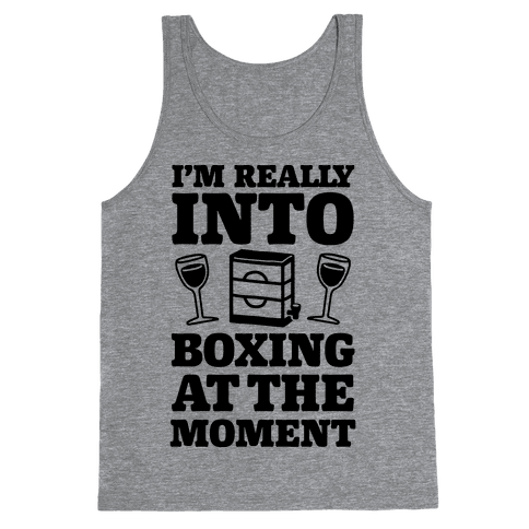 I'm Really Into Boxing At The Moment (Wine) Tank Top