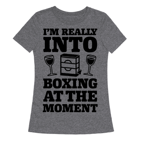 I'm Really Into Boxing At The Moment (Wine)
