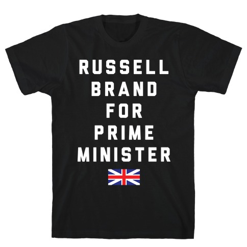Russell Brand For Prime Minister T-Shirt