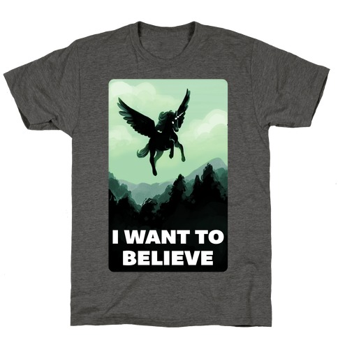 Winged Unicorn: I Want To Believe Parody T-Shirt