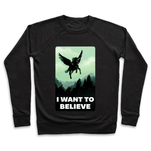 Winged Unicorn: I Want To Believe Parody Pullover