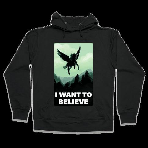 Winged Unicorn: I Want To Believe Parody Hooded Sweatshirt