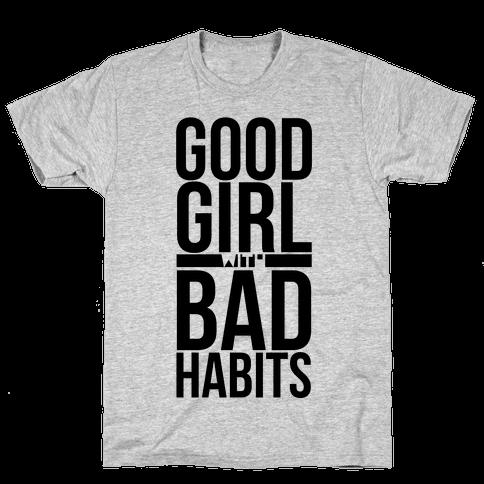 Good Girl with Bad Habits Mens T-Shirt