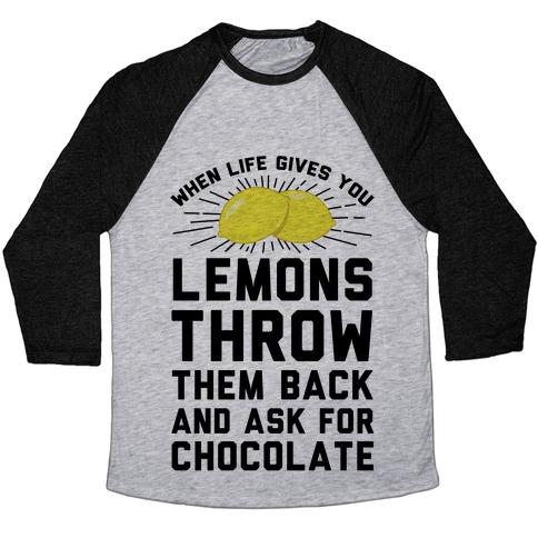 When Life Gives You Lemons Throw Them Back Baseball Tee