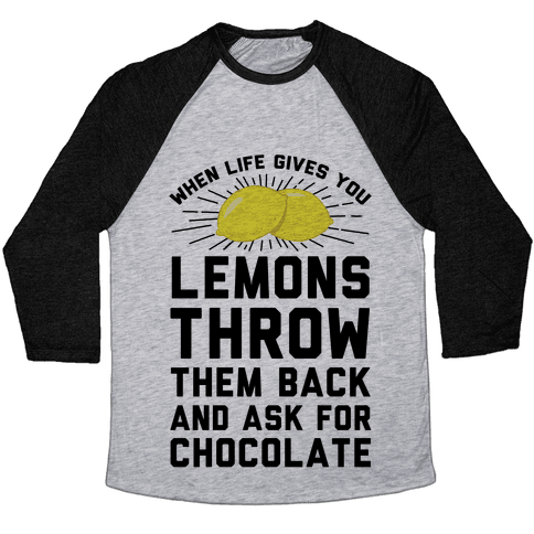 When Life Gives You Lemons Throw Them Back Baseball Tee