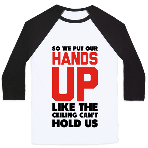 Can't Hold Us (Baseball Tee)