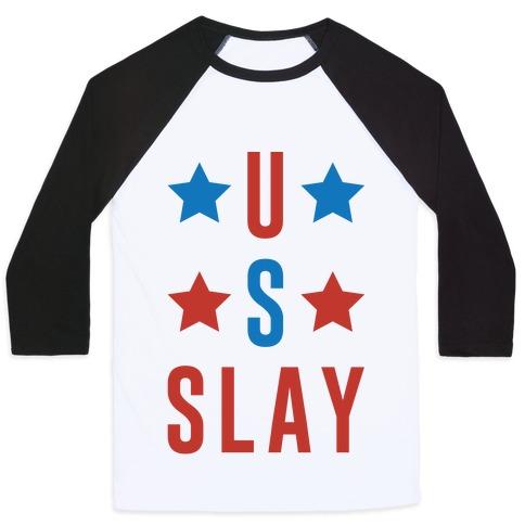 U S Slay Baseball Tee