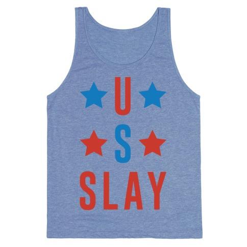 U S Slay Tank Top