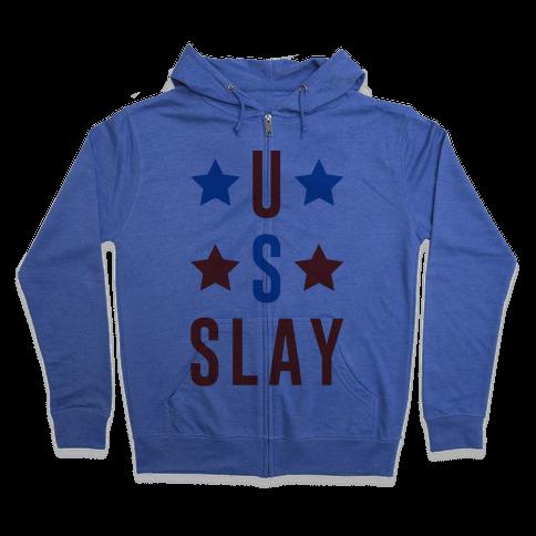 U S Slay Zip Hoodie