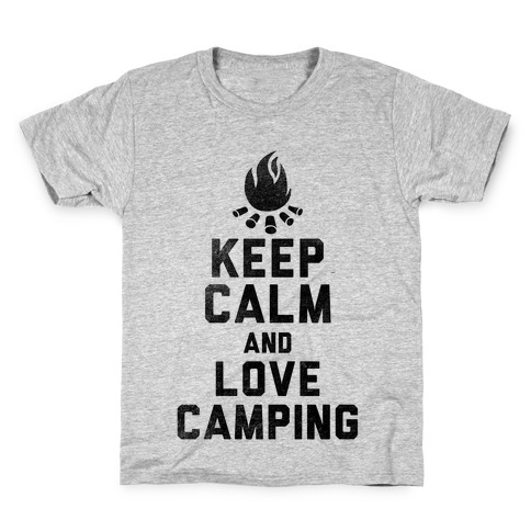 Keep Calm and Love Camping Kids T-Shirt