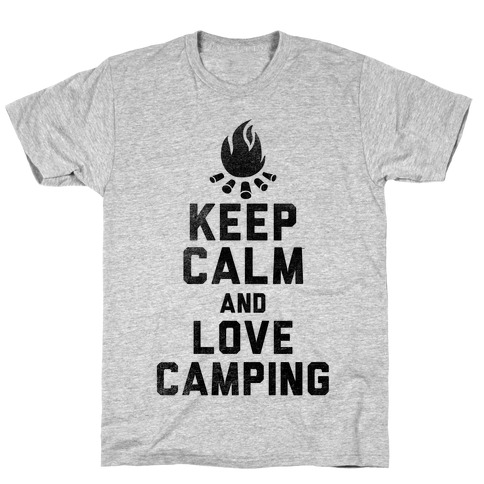 Keep Calm and Love Camping T-Shirt