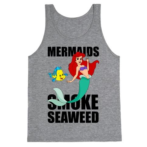 Mermaids Smoke Seaweed Tank Top