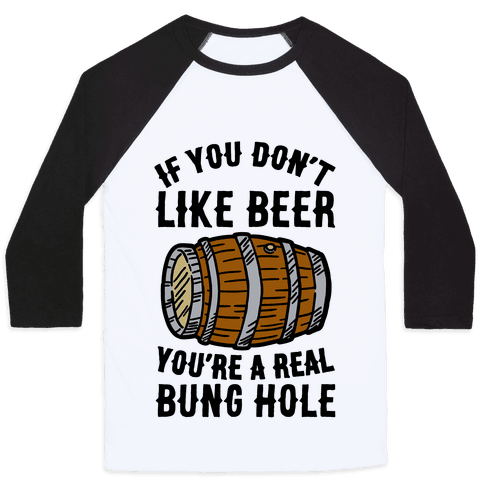You Don't Like Beer?