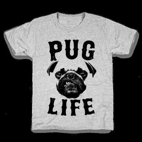 Pug Life Kids T-Shirt