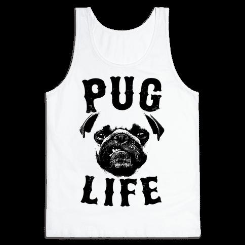 Pug Life Tank Top