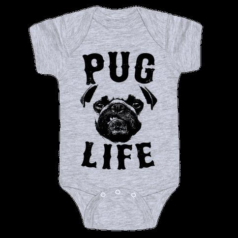 Pug Life Baby Onesy