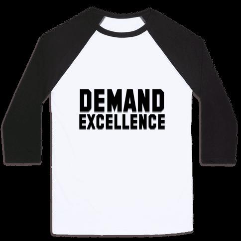 Demand Excellence Baseball Tee