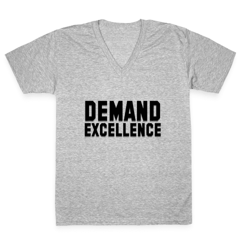 Demand Excellence V-Neck Tee Shirt