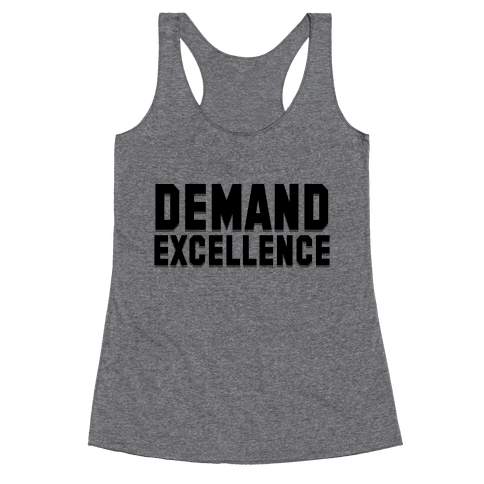 Demand Excellence Racerback Tank Top