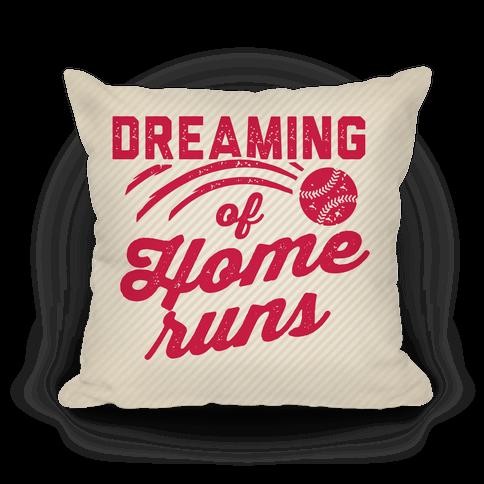 Dreaming Of Home Runs