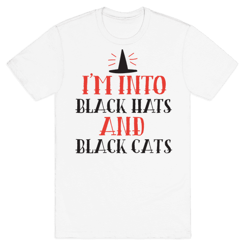I'm Into Black Hats And Black Cats Mens T-Shirt