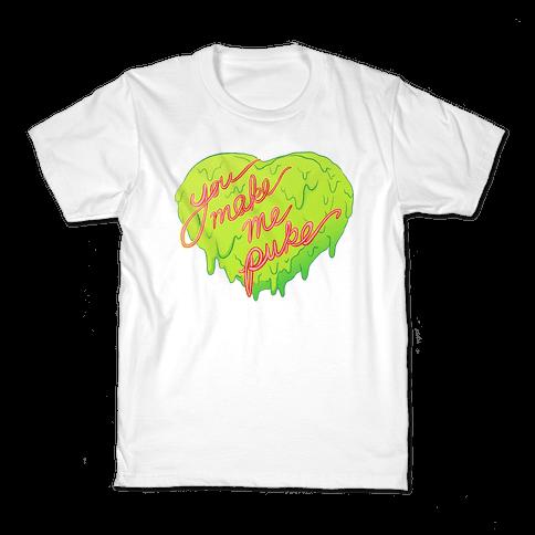 You Make Me Puke - Conversation Hearts Kids T-Shirt
