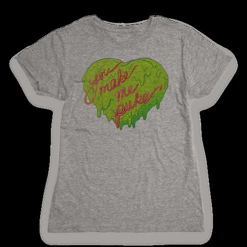 You Make Me Puke - Conversation Hearts Womens T-Shirt