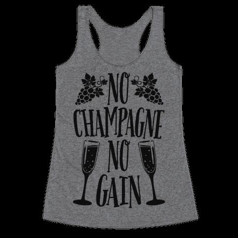 No Champagne No Gain Racerback Tank Top