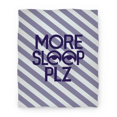 More Sleep Plz Blanket Blanket