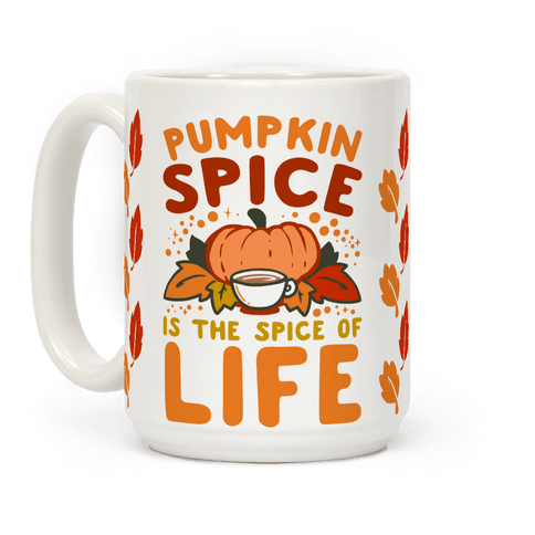 Pumpkin Spice is the Spice of Life