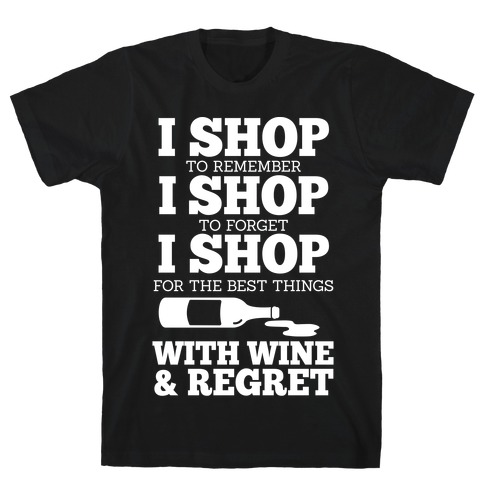 Shop With Wine T-Shirt