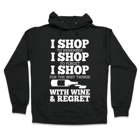 Shop With Wine Hooded Sweatshirt