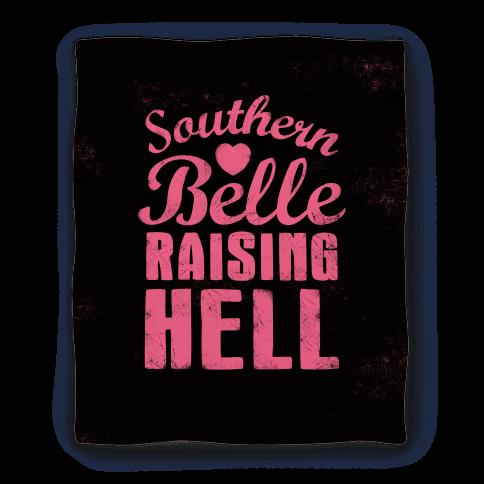 Southern Belle Raising Hell Blanket Blanket