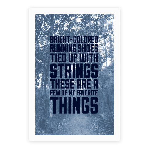 These Are A Few Of My Favorite Things Poster