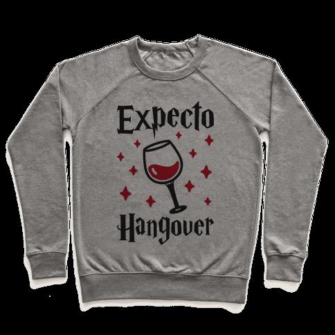Expecto Hangover (Wine) Pullover