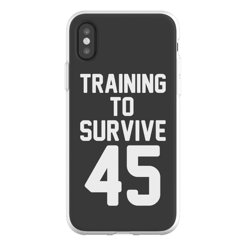 Training To Survive 45 Phone Flexi-Case