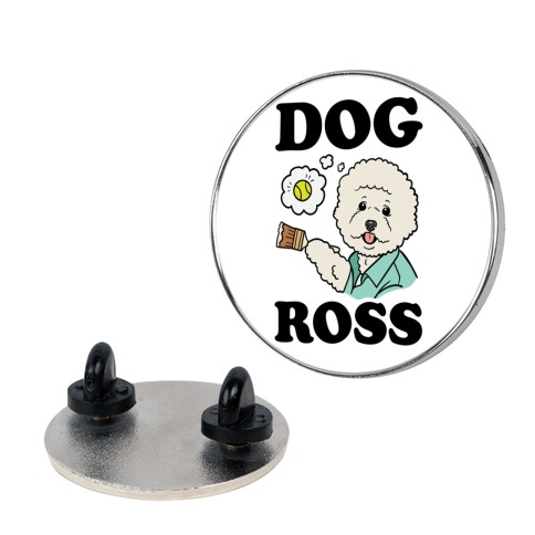 Dog Ross  pin