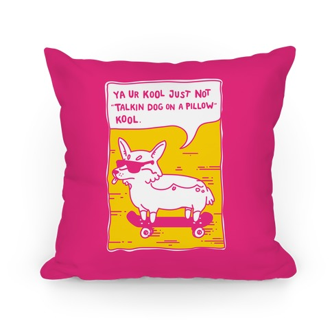 Talking Dog on a Pillow Cool Pillow