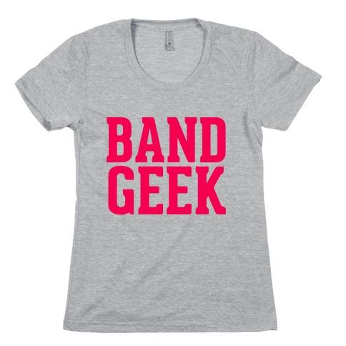 Band Geek Womens T-Shirt