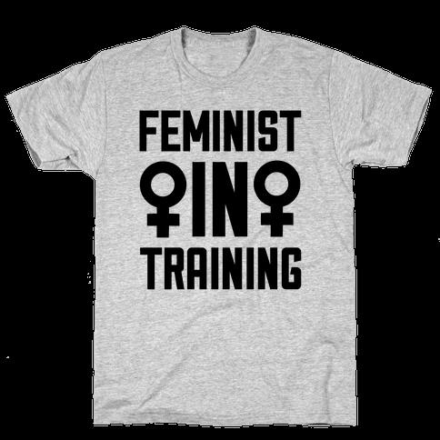 Feminist In Training Mens T-Shirt