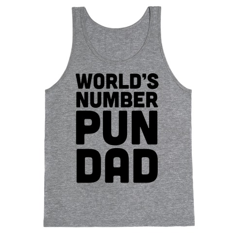 World's Number Pun Dad Tank Top