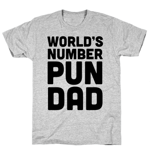 World's Number Pun Dad Mens T-Shirt