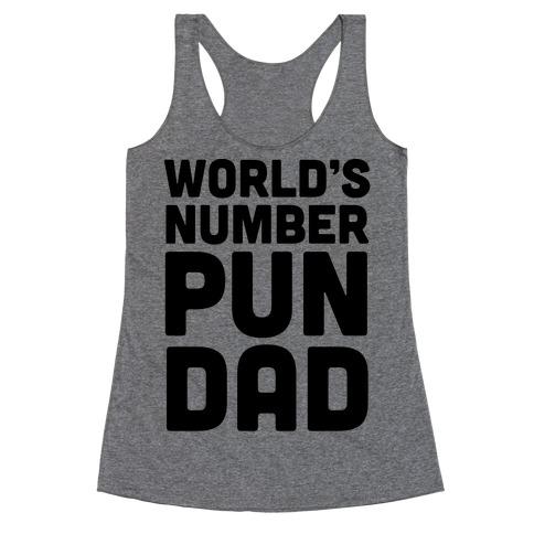 World's Number Pun Dad Racerback Tank Top