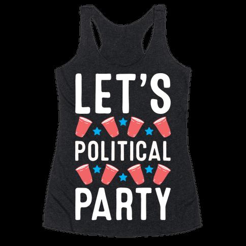 Let's Political Party Racerback Tank Top