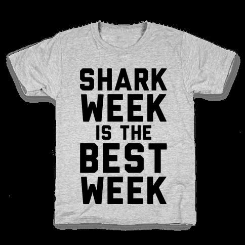 Shark Week Is The Best Week Kids T-Shirt