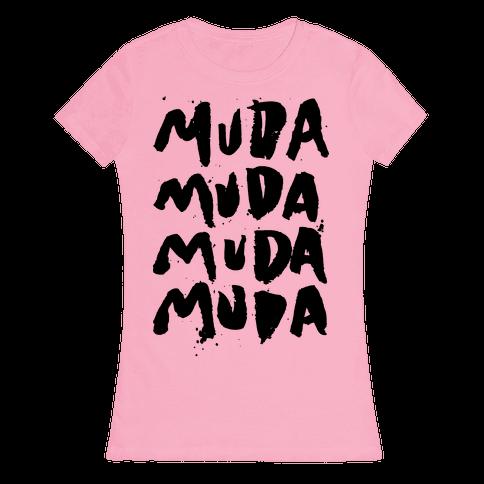 Muda Muda Muda Muda Womens T-Shirt