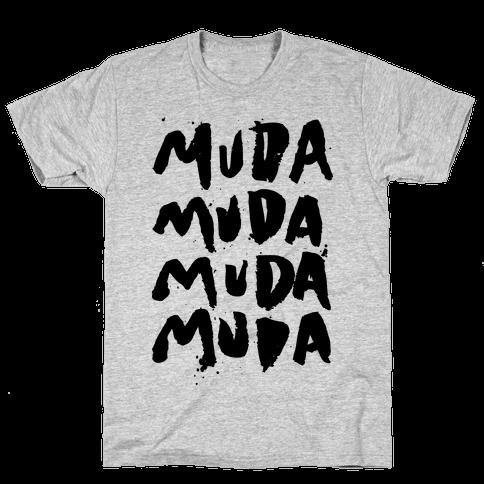 Muda Muda Muda Muda Mens T-Shirt