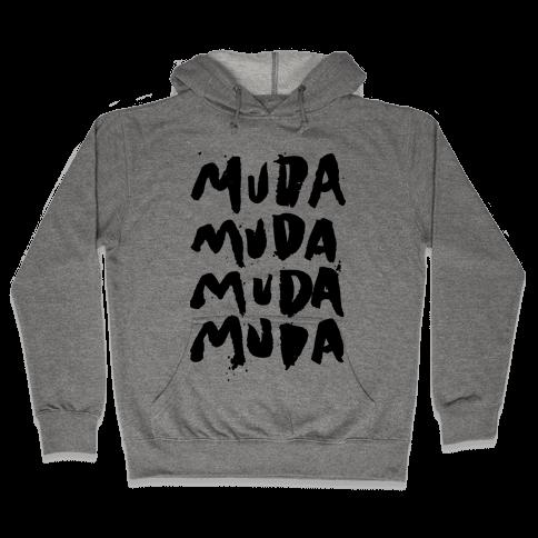 Muda Muda Muda Muda Hooded Sweatshirt