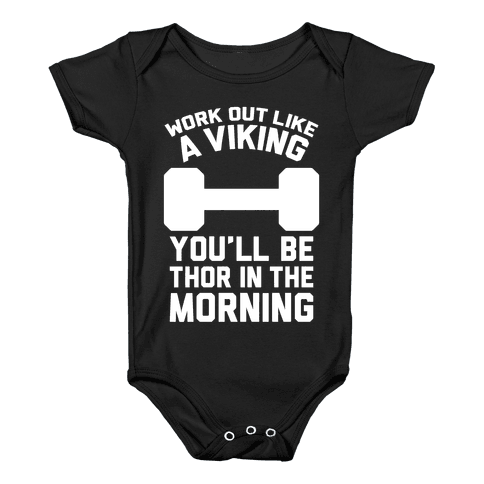 Work Out Like A Viking Baby Onesy